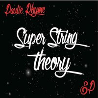 Super String Theory — Paulie Rhyme