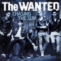 Chasing The Sun — The Wanted
