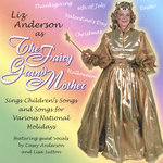 The Fairy Grandmother Sings Children's Songs for National Holidays