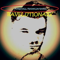 Ravelutionary — Marshall Franklin-Ravel