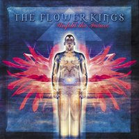 Unfold The Future — The Flower Kings