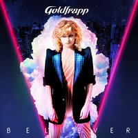 Believer — Goldfrapp