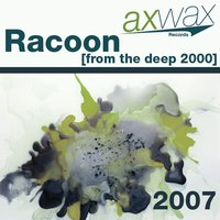 From the deep 2000 — Racoon