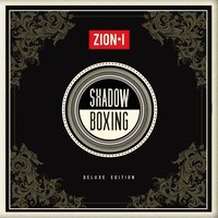 ShadowBoxing — Zion I