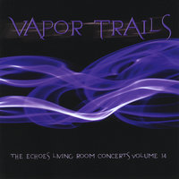 Vapor Trails: The Echoes Living Room Concerts, Vol. 14 — сборник