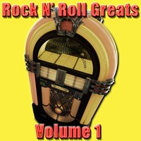 Rock N' Roll Greats Volume 1 — сборник