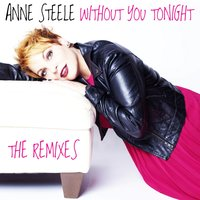 Without You Tonight — Anne Steele