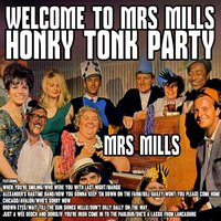 Welcome to Mrs Mills Honky Tonk Party — Mrs Mills