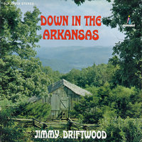 Down in the Arkansas — Jimmie Driftwood