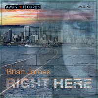 Right Here — Brian James