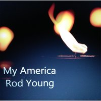 My America — Rod Young