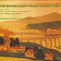 The British Light Music Collection 1 — Gavin Sutherland, Royal Ballet Sinfonia