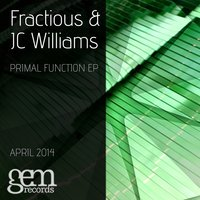 Primal Funtion — Fractious, JC Williams, Fractious, JC Williams