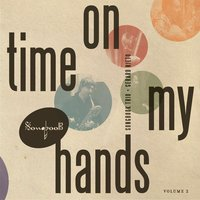 Time on My Hands — Songbook Trio