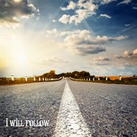 I Will Follow — Matt Frye