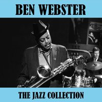 The Jazz Collection — Ben Webster