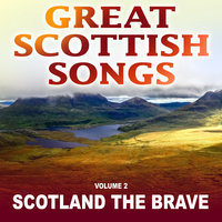 Great Scottish Songs: Scotland the Brave, Vol. 2 — Donald MacRae