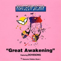 Great Awakening – Praise & Worship Collection — Praise Worship