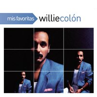 Mis Favoritas — Willie Colon