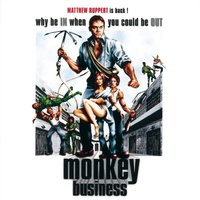 Why Be In When You Could Be Out — Monkey Business