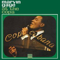 Live At The Copa — Marvin Gaye