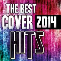 The Best Cover Hits 2014 — сборник