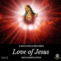 Love of Jesus, Vol. 2 — сборник
