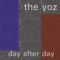 Day After Day — The Yoz
