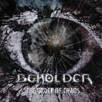 The Order of Chaos — Beholder