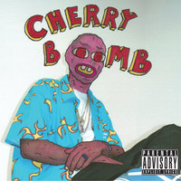 Cherry Bomb — Tyler, The Creator