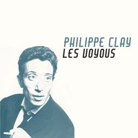 Les voyous — Philippe Clay