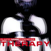 Therapy — Plastic Noise Experience