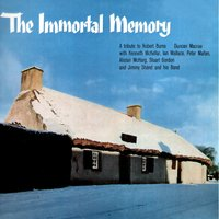 The Immortal Memory - A Tribute to Robert Burns — сборник