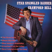 Star Spangled Banner — Crawford Bell