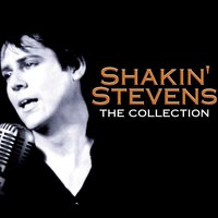 Shakin' Stevens - The Collection — Shakin' Stevens