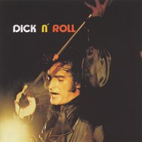 Dick'n'roll — Dick Rivers