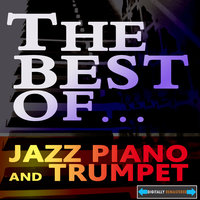 The Best of Jazz Piano and Trumpet — сборник