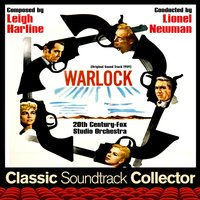 Warlock (Ost) [1959] — Leigh Harline, Lionel Newman, 20th Century-Fox Orchestra