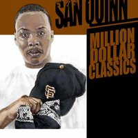 Million Dollar Classics — San Quinn