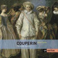 Couperin Harpsichord Music — Франсуа Куперен, Alan Curtis