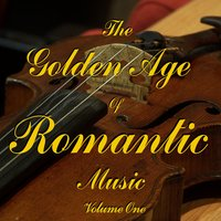 The Golden Age Of Romantic Music Vol 1 — сборник