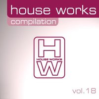 House Works Compilation, Vol. 18 — сборник
