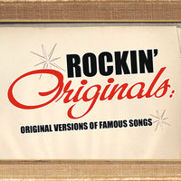 Rockin' Originals: Original Versions Of Famous Songs — сборник
