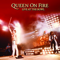 On Fire: Live At The Bowl — Queen