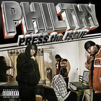 Press Tha Issue — Philthy Phactor