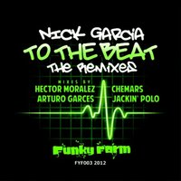 To the Beat Remixes — Nick garcia