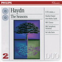 Haydn: The Seasons — BBC Symphony Orchestra, Sir Colin Davis, Heather Harper, John Shirley-Quirk, BBC Chorus