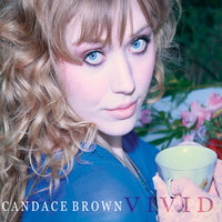 Vivid EP — Candace Brown