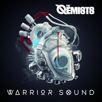 Warrior Sound — The Qemists