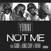 Not Me - Single — Yonni